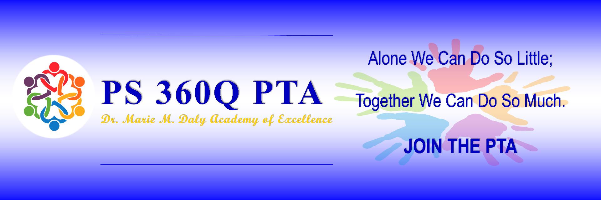 PS 360Q PTA The Dr. Marie M. Daly Academy of Excellence
